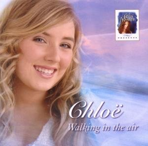 Celtic Woman Presents: Chlo?: Walking In The Air