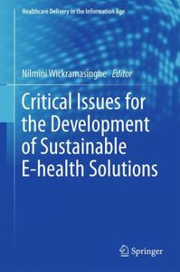 Critical Issues for the Development of Sustainable E-health Solu