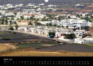 Lanzarote Beautiful Canary Island (Wall Calendar 2015 DIN A3 Lan