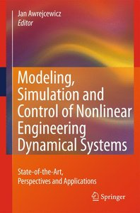 Modeling, Simulation and Control of Nonlinear Engineering Dynami