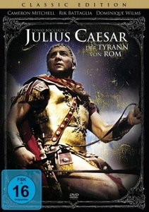 Julius Caesar - Tyrann von Rom