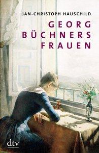 Georg Büchners Frauen