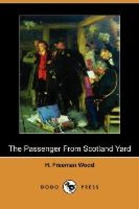 The Passenger from Scotland Yard (Dodo Press)