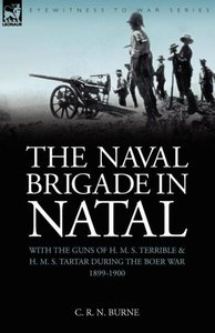 The Naval Brigade in Natal
