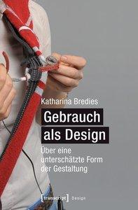 Gebrauch als Design