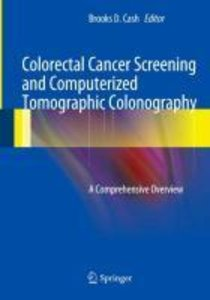 Colorectal Cancer Screening and Computerized Tomographic Colonog