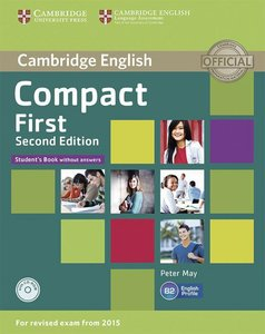 Compact First. Student's Book without answers with CD-ROM. 2nd E