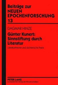 Günter Kunert: Sinnstiftung durch Literatur