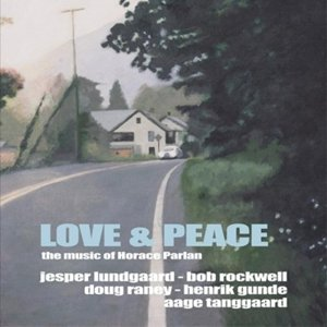 Love & Peace-The Music of Horace Parlan