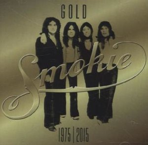 GOLD: Smokie Greatest Hits (40th Anniversary Edition 1975-2015)
