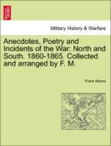 Anecdotes, Poetry and Incidents of the War: North and South. 186