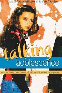 Talking Adolescence