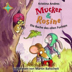 Mucker & Rosine: Die Rache des ollen Fuchses