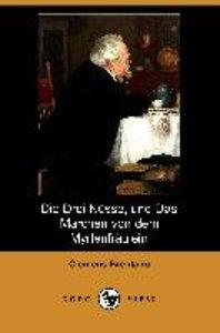 Die Drei Nusse, Und Das Marchen Von Dem Myrtenfraulein (Dodo Pre