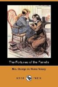 The Fortunes of the Farrells (Dodo Press)