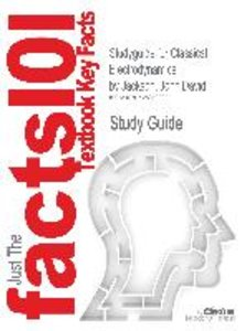 Studyguide for Classical Electrodynamics by Jackson, John David,