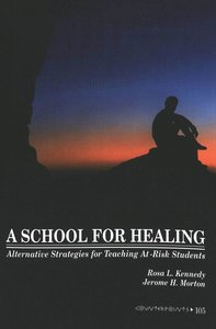 A School for Healing