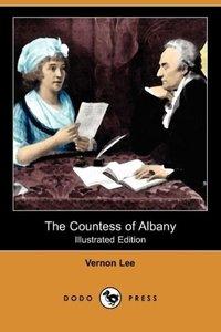 The Countess of Albany (Illustrated Edition) (Dodo Press)
