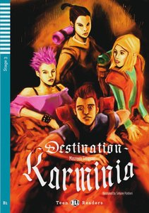 Destination Karminia. Buch mit Audio-CD