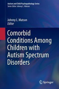 Comorbid Conditions Among Children with Autism Spectrum Disorder