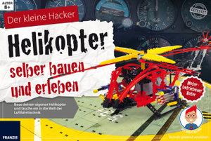 Helikopter selber bauen und erleben