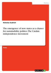 The emergence of new states as a chance for sustainability polit