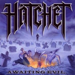 Awaiting Evil
