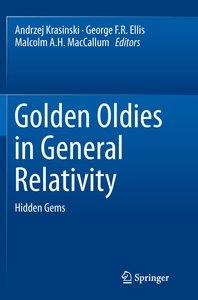 Golden Oldies in General Relativity