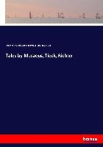 Tales by Musaeus, Tieck, Richter