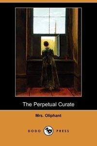 The Perpetual Curate (Dodo Press)