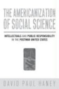 The Americanization of Social Science: Intellectuals and Public
