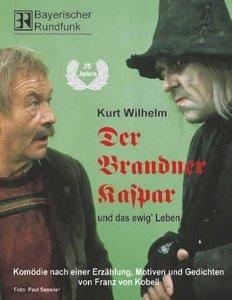Der Brandner Kaspar und das ewig' Leben. 2 CDs