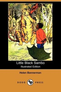 Little Black Sambo (Illustrated Edition) (Dodo Press)
