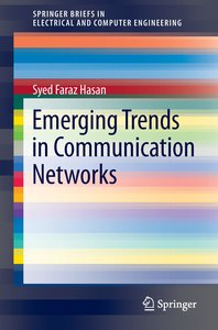 Emerging Trends in Communication Networks