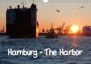 Hamburg - The Harbor (Wall Calendar 2016 DIN A4 Landscape)