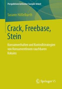 Crack, Freebase, Stein