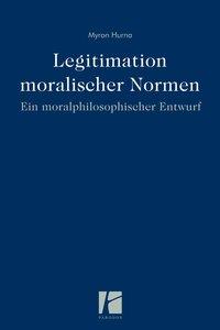 Legitimation moralischer Normen