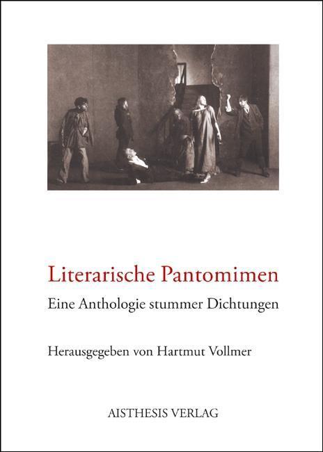Literarische Pantomimen - zum Schließen ins Bild klicken