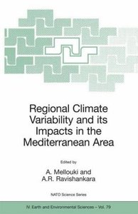Regional Climate Variability and its Impacts in the Mediterranea