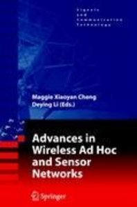 Advances in Wireless Ad Hoc and Sensor Networks