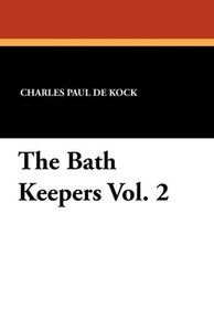 The Bath Keepers Vol. 2