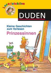 Kleine Geschichten zum Vorlesen - Prinzessinnen