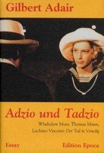 Adzio und Tadzio