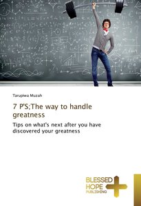 7 P\'S;The way to handle greatness