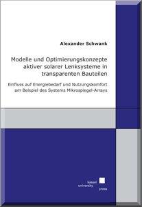 Modelle und Optimierungskonzepte aktiver solarer Lenksysteme in