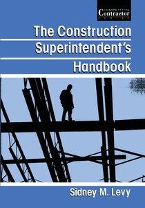 The Construction Superintendent's Handbook