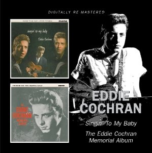 Singin' To My Baby/The Eddie Cochran Memorial Al