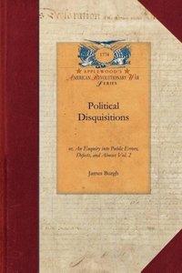 Political Disquisitions, Vol. 2