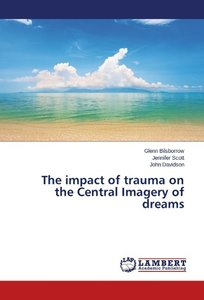 The impact of trauma on the Central Imagery of dreams