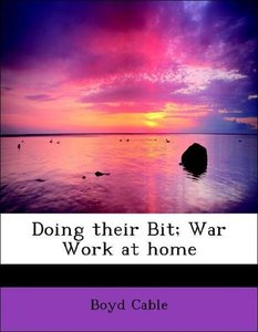 Doing their Bit; War Work at home